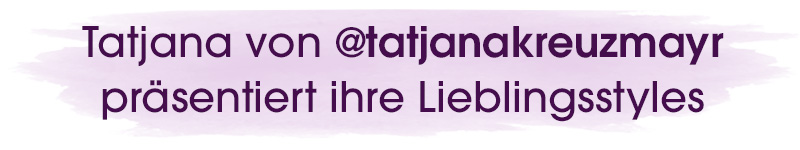Styles von Tatjana